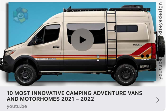 10 Most Innovative Camping Adventure Vans and Motorhomes 2021 - 2022 article